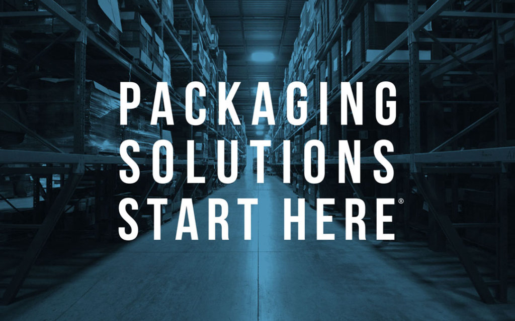 Packaging Solutions Start Here®